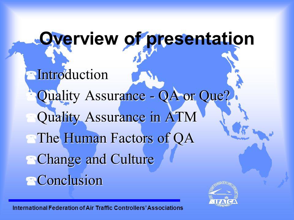 International Federation of Air Traffic Controllers Associations Quality Assurance - QA - Que.
