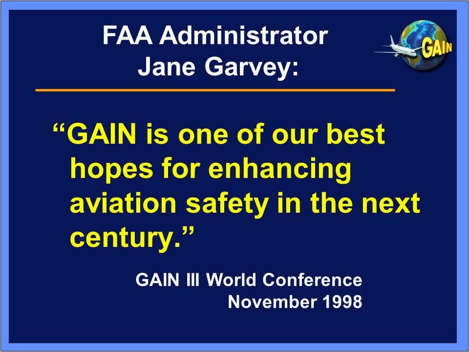 Where:Paris, France When:June 13-15, 2000 Hosted By: Fourth GAIN World Conference