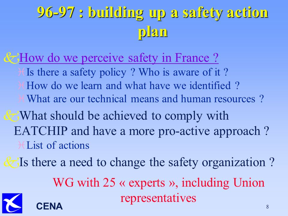 CENA 8 96-97 : building up a safety action plan kHow do we perceive safety in France How do we perceive safety in France .