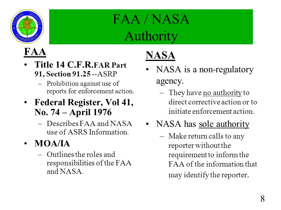 9 FAA ASRP Policy Grants limited immunity from FAA enforcement action This means that a person may receive a waiver of imposition of a sanction by the FAA.