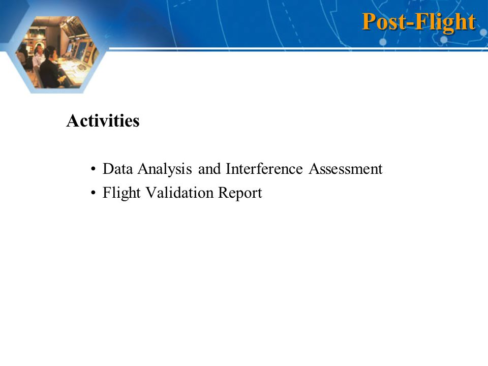 Activities Data Analysis and Interference Assessment Flight Validation Report Post-Flight