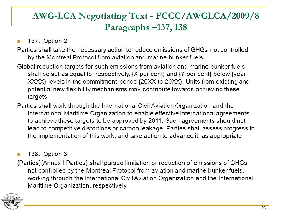 23 AWG-LCA Negotiating Text - FCCC/AWGLCA/2009/8 Paragraphs –137,