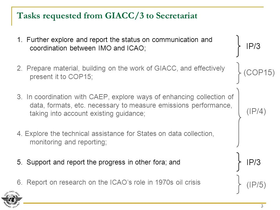 3 Tasks requested from GIACC/3 to Secretariat IP/3 (IP/5) 1.