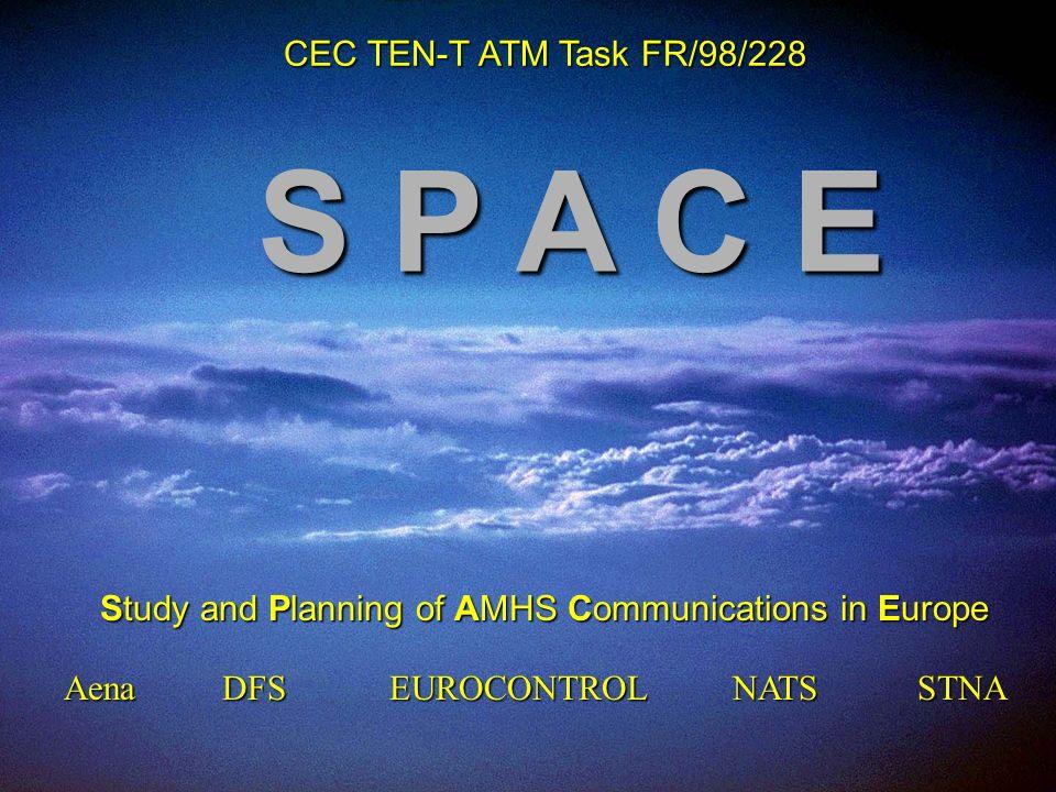 service Technique de la navigation aérienne ICAO Bangkok Seminar –November 2003 11 Jean-Yves Piram S P A C E STNAAenaDFSEUROCONTROLNATS CEC TEN-T ATM