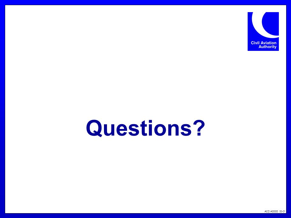 ACD A00000 00-01 Questions?