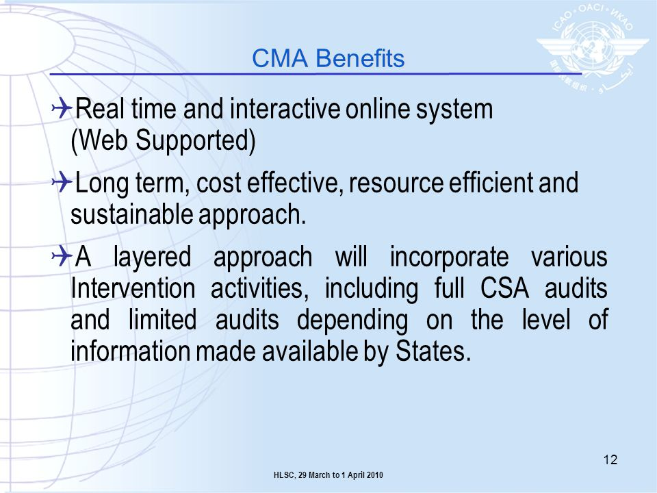 Real time and interactive online system (Web Supported) Long term, cost effective, resource efficient and sustainable approach. A layered approach wil