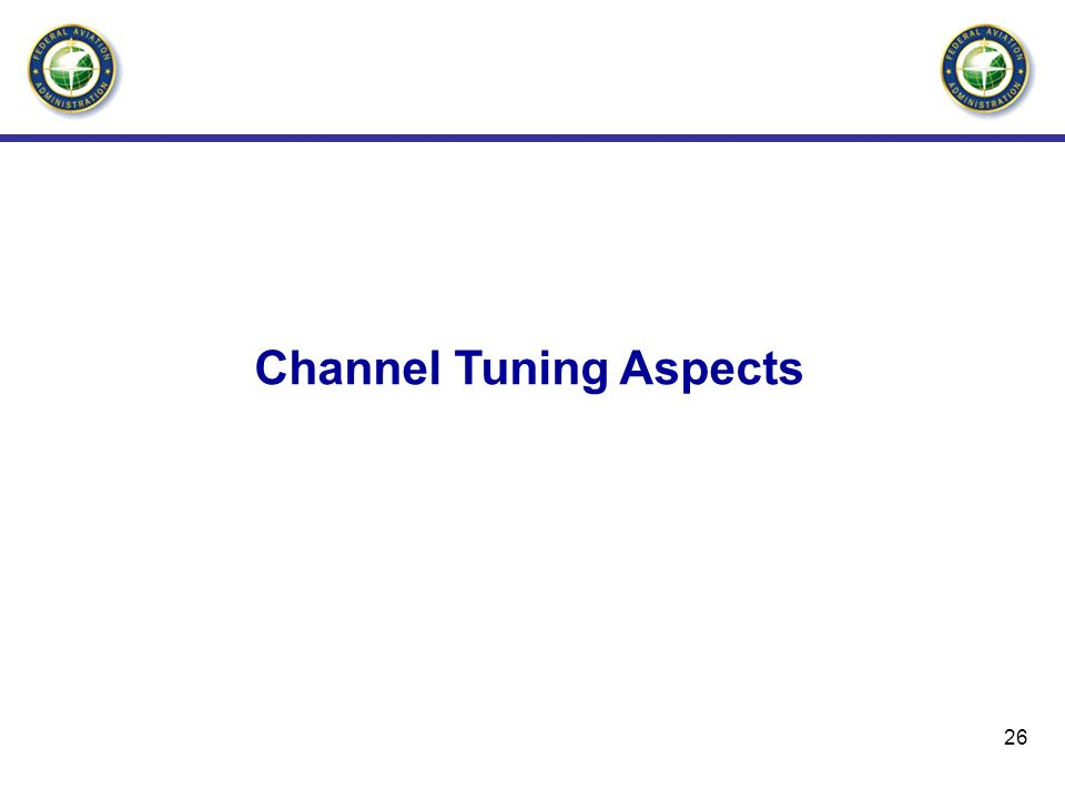 26 Channel Tuning Aspects