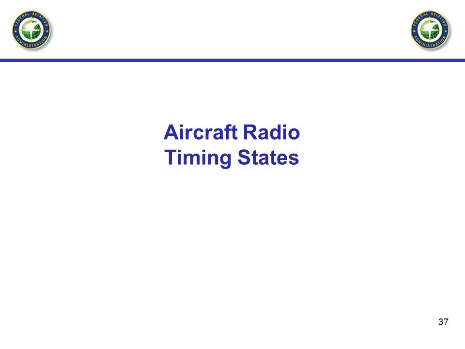 37 Aircraft Radio Timing States