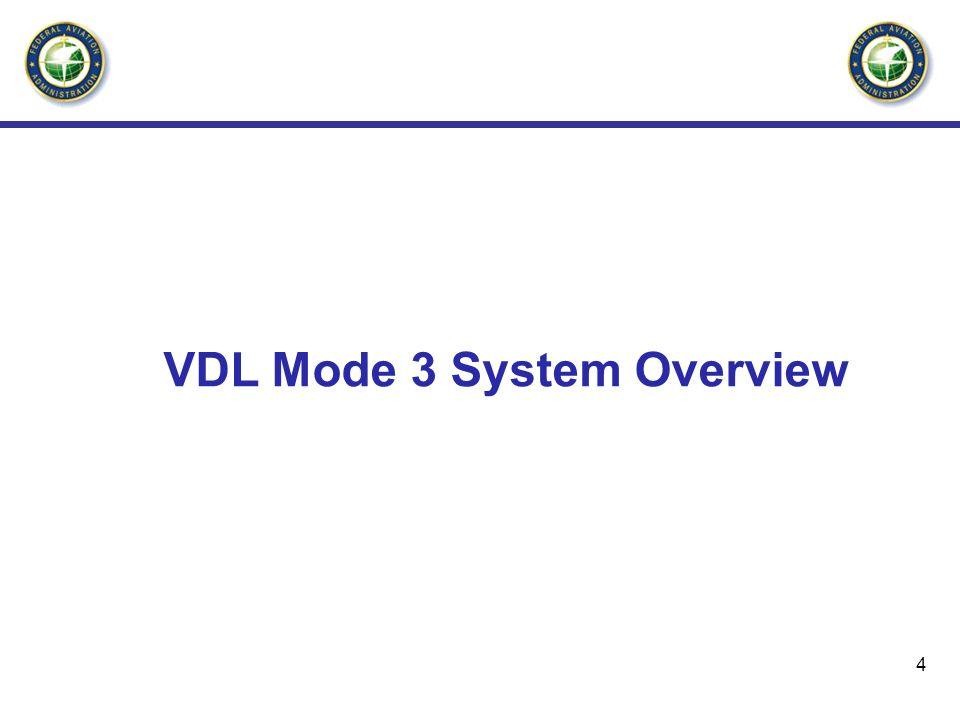 4 VDL Mode 3 System Overview