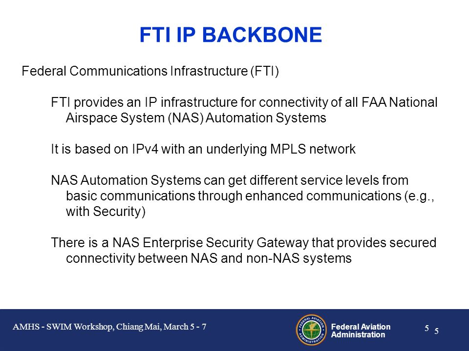 Federal Aviation Administration 15 Web Services with an HTTP to AMHS Gateway AMHS - SWIM Workshop, Chiang Mai, March 5 - 7