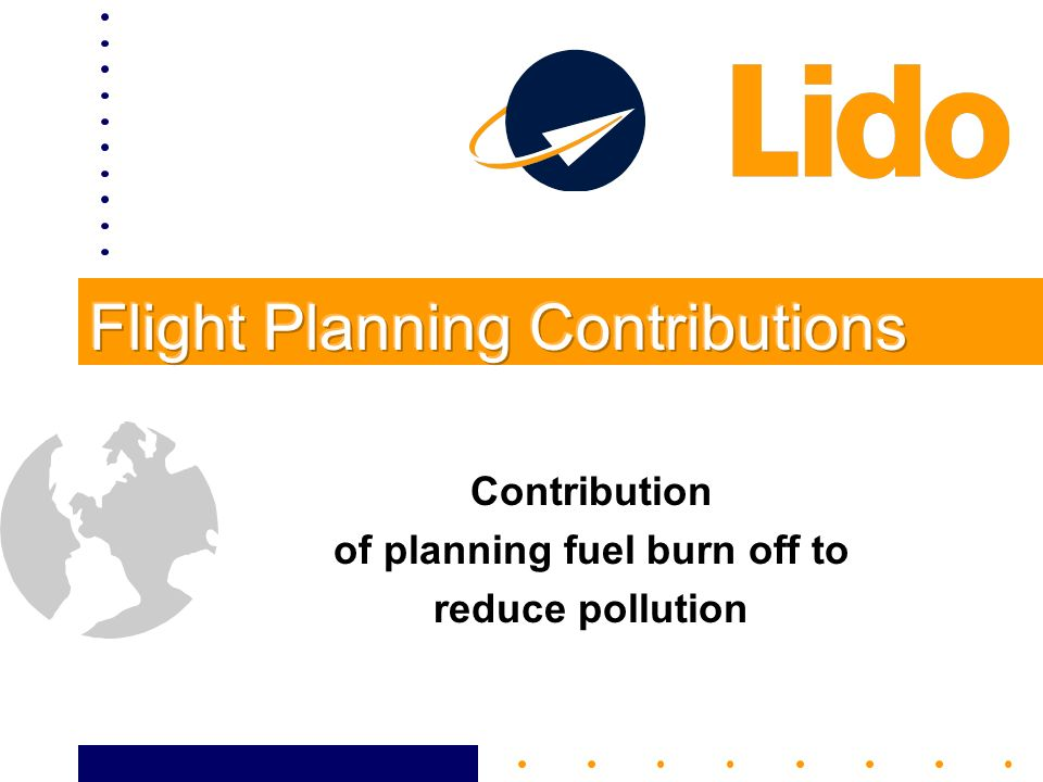 Contribution of planning fuel burn off to reduce pollution