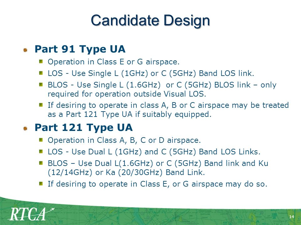 14 Candidate Design Part 91 Type UA Operation in Class E or G airspace.