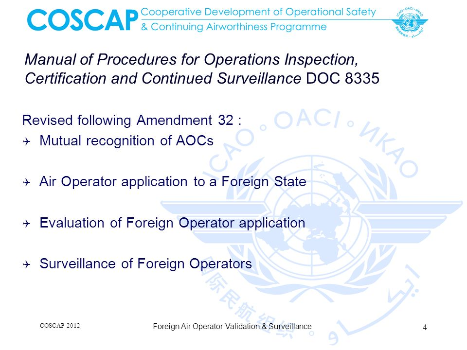 Manual of Procedures for Operations Inspection, Certification and Continued Surveillance DOC 8335 Revised following Amendment 32 : Mutual recognition