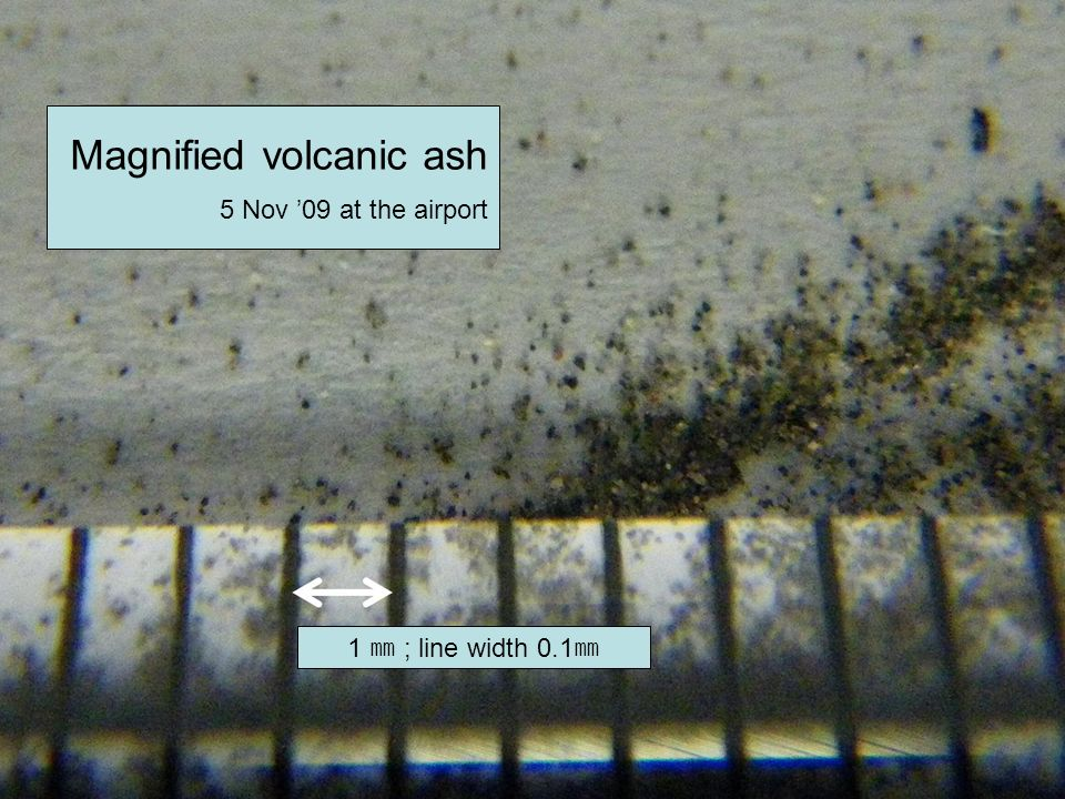 1 ; line width 0.1 Magnified volcanic ash 5 Nov 09 at the airport