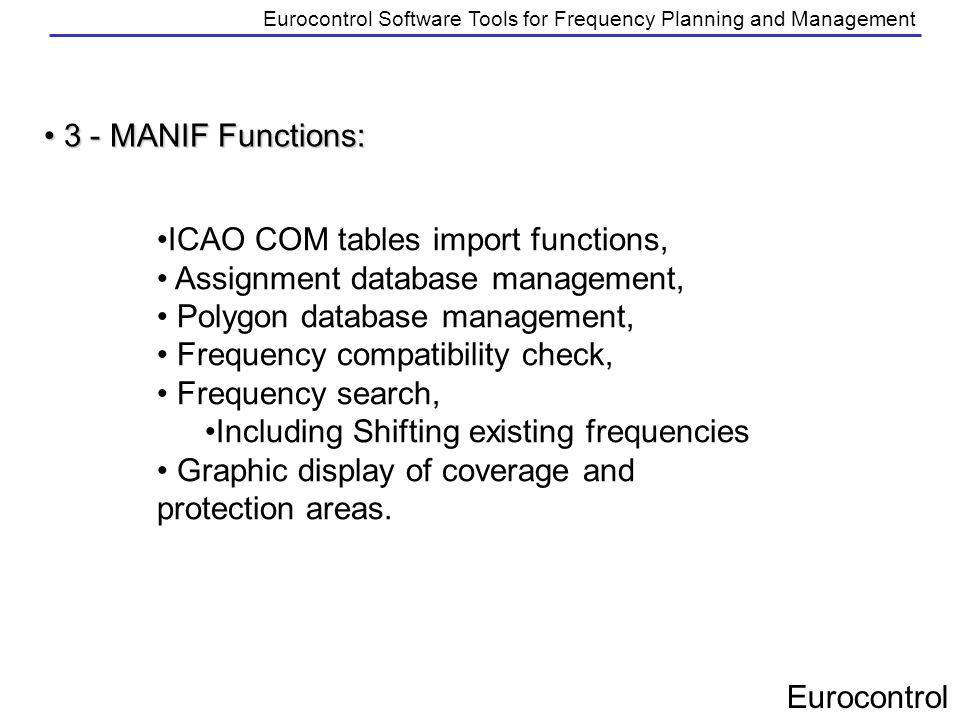 Eurocontrol Eurocontrol Software Tools for Frequency Planning and Management 3 - MANIF Functions: 3 - MANIF Functions: ICAO COM tables import function