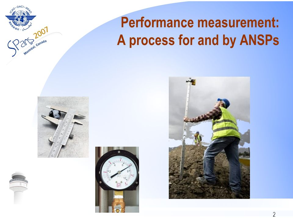 2 Performance measurement: A process for and by ANSPs
