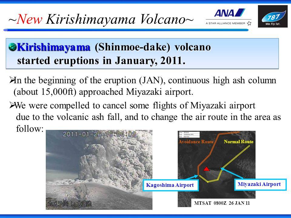 ~New Kirishimayama Volcano~ Kirishimayama (Shinmoe-dake) volcano started eruptions in January, 2011.