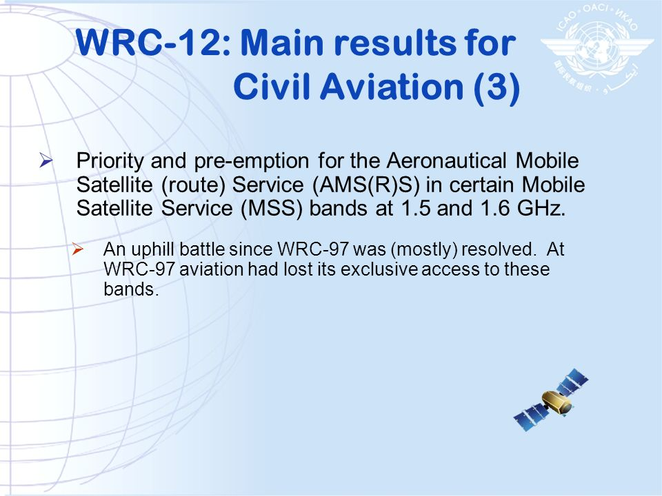 Priority and pre-emption for the Aeronautical Mobile Satellite (route) Service (AMS(R)S) in certain Mobile Satellite Service (MSS) bands at 1.5 and 1.