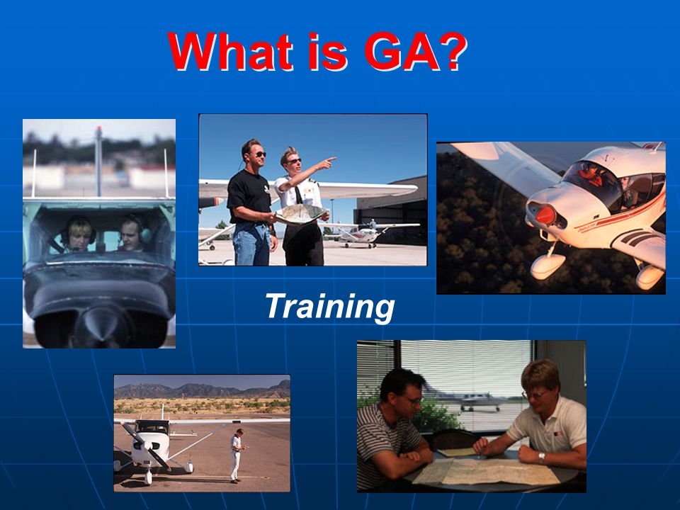 What is GA? Training