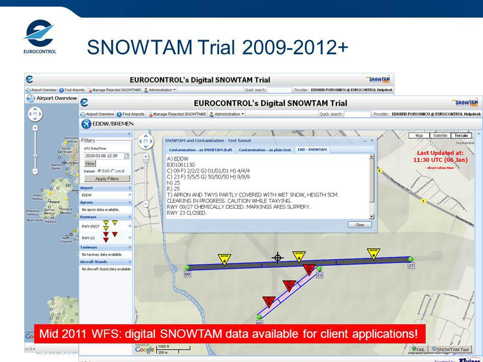 AIS-AIMSG-#4 10 SNOWTAM Trial 2009-2012+ Mid 2011 WFS: digital SNOWTAM data available for client applications!