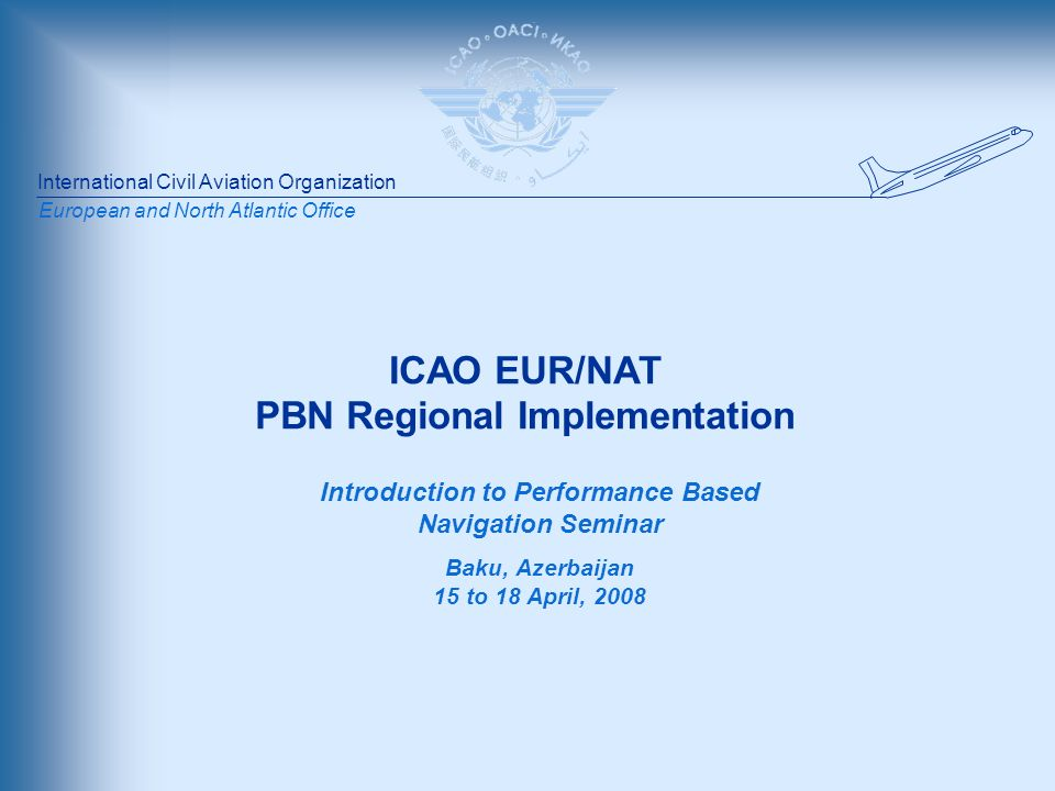 ICAO EUR/NAT Office 18/04/08 NAT Region MNPS implemented 30 October 1980 Reduced track spacing from 120 to 60NM MNPS Airspace Between FL285 and FL 420 within the Oceanic Control Areas of Santa Maria, Shanwick, Reykjavik, Gander Oceanic and New York Oceanic, excluding the area west of 60 0 W and south of 38 0 30N