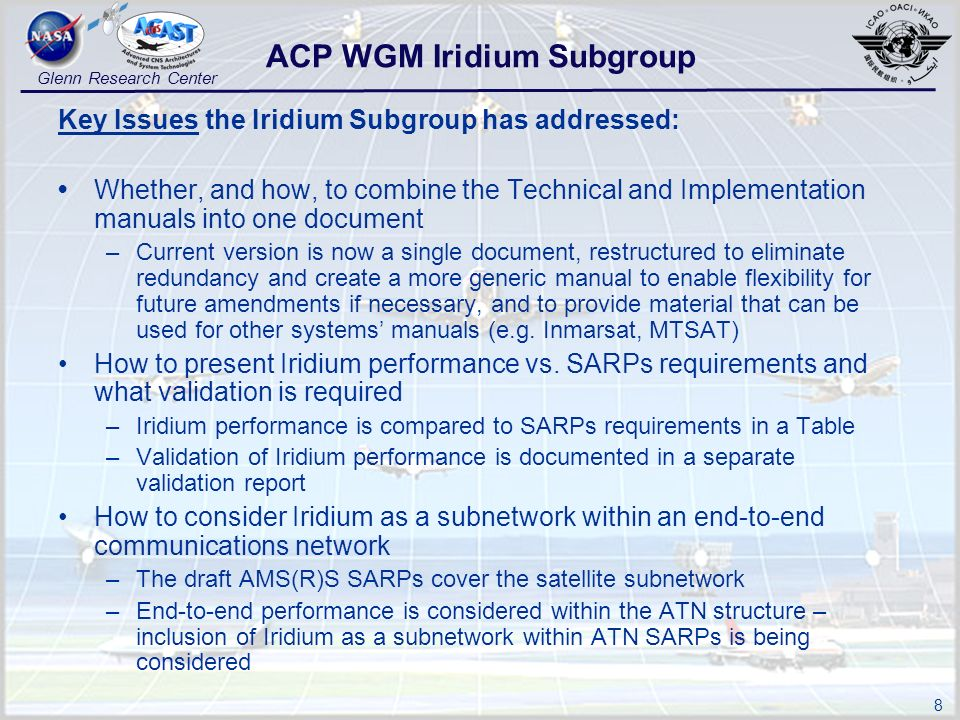 8 Glenn Research Center Key Issues the Iridium Subgroup has addressed: Whether, and how, to combine the Technical and Implementation manuals into one