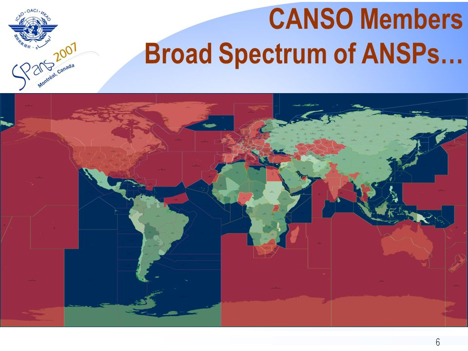 6 CANSO Members Broad Spectrum of ANSPs…