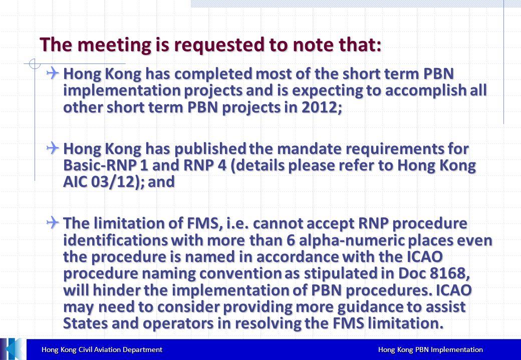 Hong Kong Civil Aviation Department Hong Kong PBN Implementation Hong Kong Civil Aviation Department Hong Kong PBN Implementation The meeting is reque