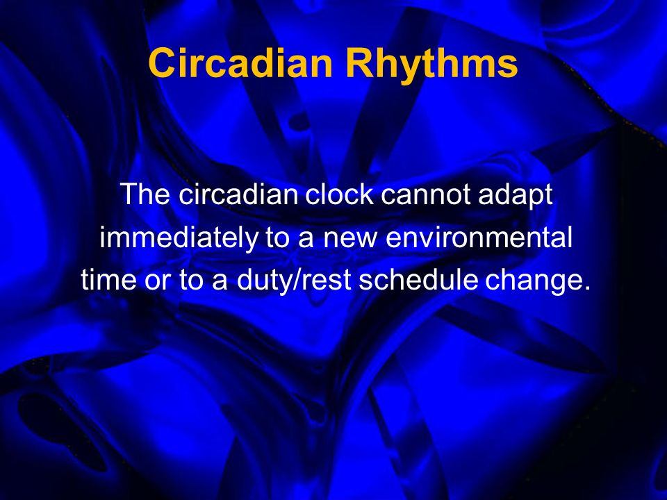 Circadian Rhythms Without any timing information, the biological day is about 25 hours The circadian clock is synchronized (reset) daily by zeitgebers (from the German time keepers) –Bright light (sunlight) –Work/rest schedule –Regular social interaction BUT...