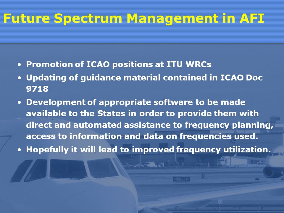 Difficulties in updating the COM LISTs Inadequate information from States Constant changes in names of aerodromes Reuse of frequencies without consultation with the Regional Office.