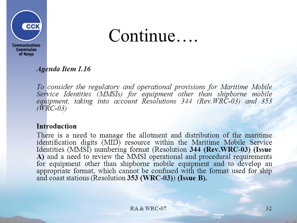 RA & WRC-0732 Continue….