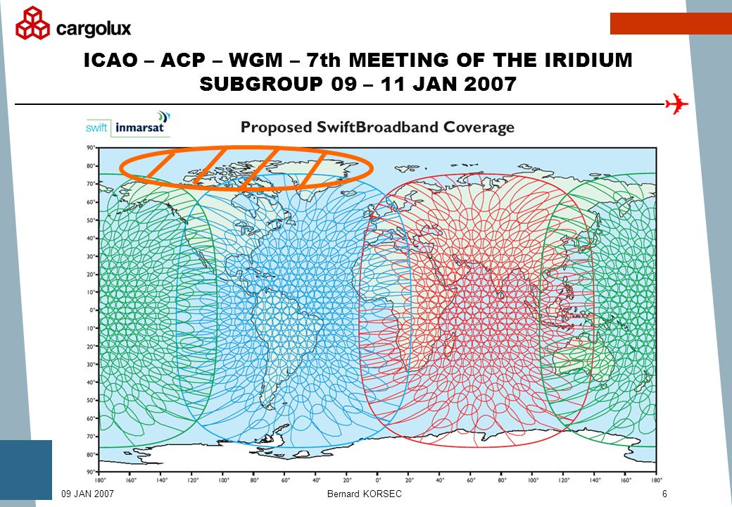 Bernard KORSEC609 JAN 2007 ICAO – ACP – WGM – 7th MEETING OF THE IRIDIUM SUBGROUP 09 – 11 JAN 2007
