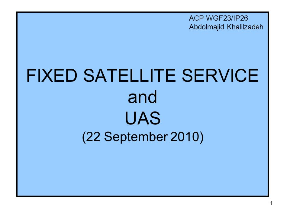 2 COMMERCIAL SATELLITES The FSS may be able to fulfill the UAS spectrum requirements without the need for a new AMS(R)S allocation Existing commercial FSS systems at Ku and Ka- band offer immediate access to spectrum for UAS ITU-R studies have shown that the commercial Ku/Ka bands can support UAS control links and meet the desired UAS link availability.
