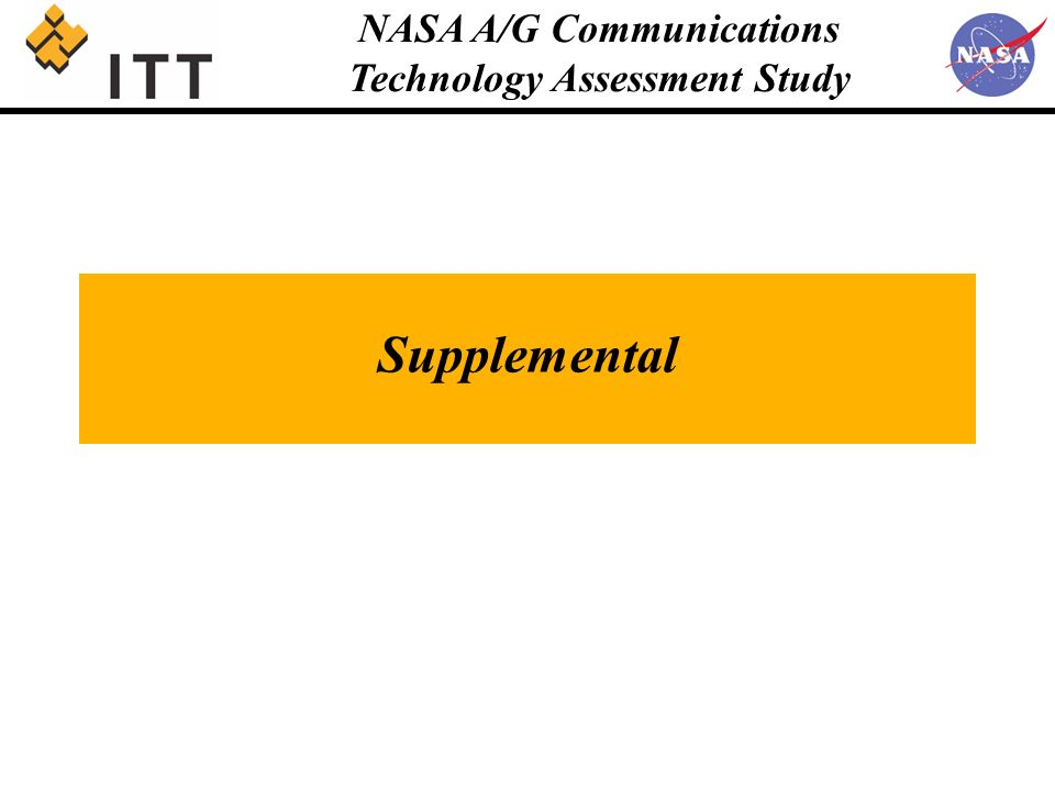 NASA A/G Communications Technology Assessment Study Supplemental