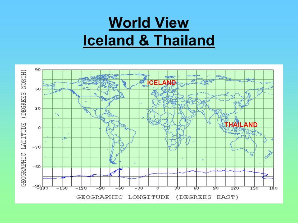 World View Iceland & Thailand ICELAND THAILAND