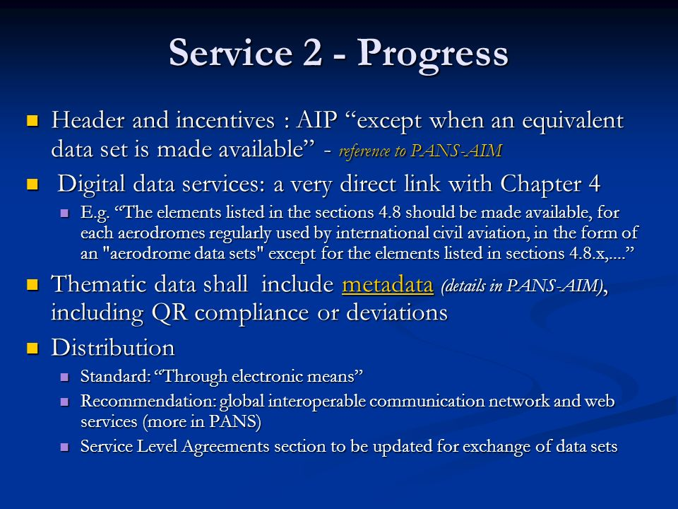 Service 2 - Progress Header and incentives : AIP except when an equivalent data set is made available - reference to PANS-AIM Header and incentives :