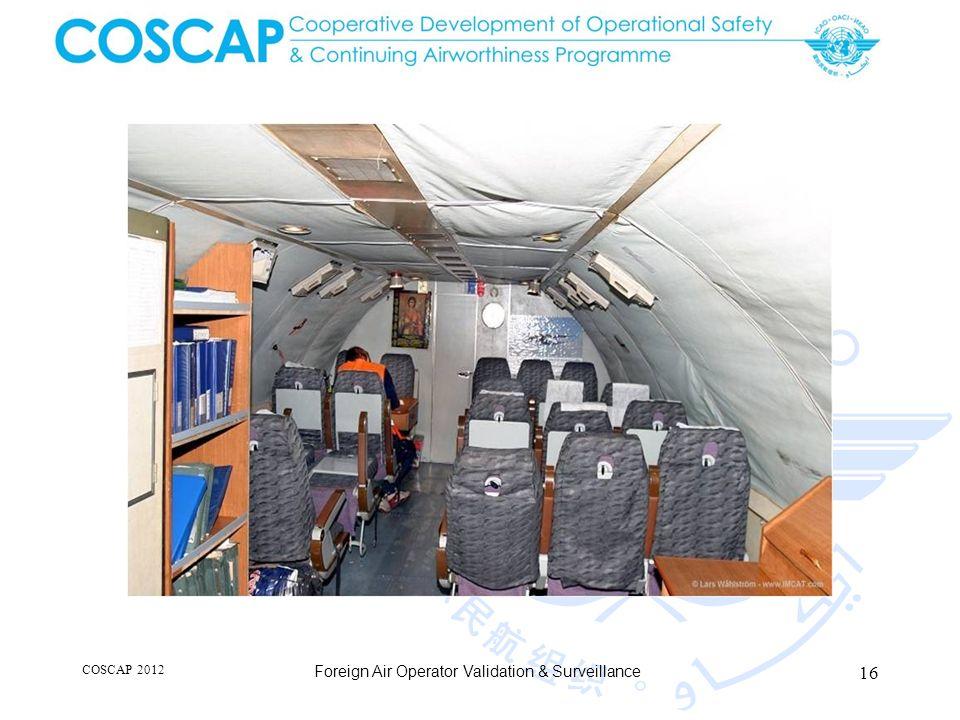 16 COSCAP 2012 Foreign Air Operator Validation & Surveillance