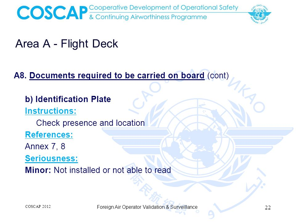 22 Area A - Flight Deck Foreign Air Operator Validation & Surveillance A8.