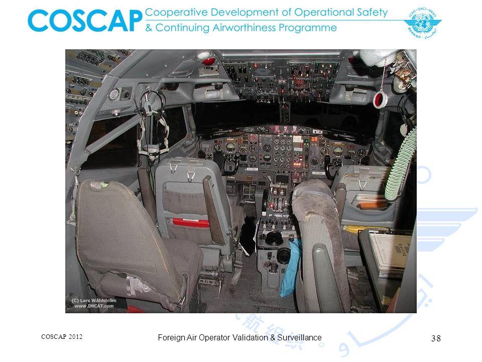 38 COSCAP 2012 Foreign Air Operator Validation & Surveillance