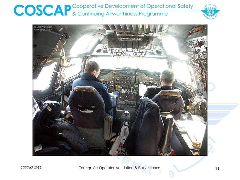 41 COSCAP 2012 Foreign Air Operator Validation & Surveillance