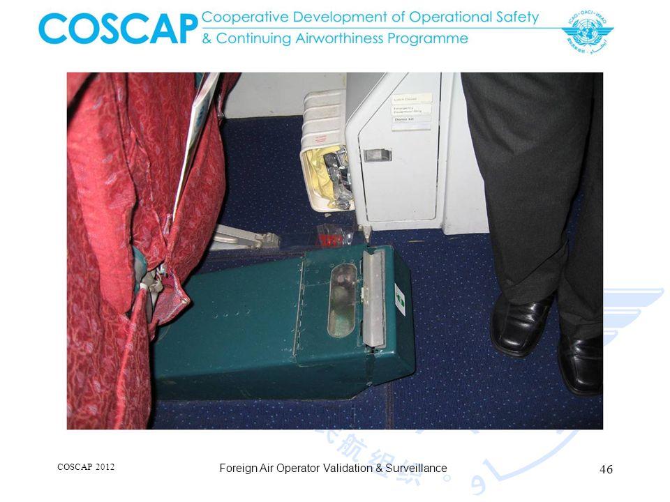 46 COSCAP 2012 Foreign Air Operator Validation & Surveillance