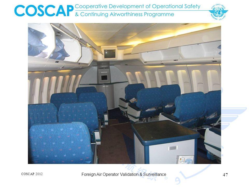 47 COSCAP 2012 Foreign Air Operator Validation & Surveillance