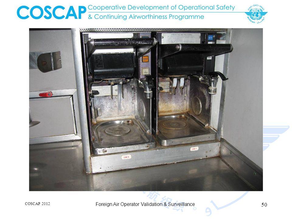 50 COSCAP 2012 Foreign Air Operator Validation & Surveillance
