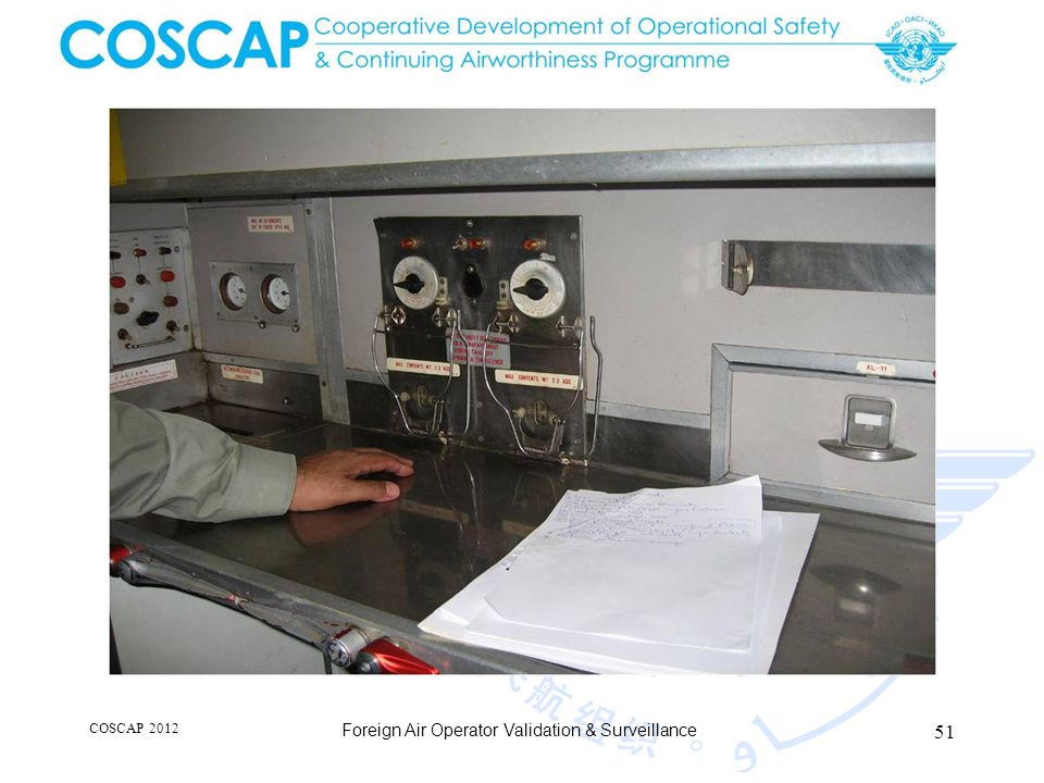 51 COSCAP 2012 Foreign Air Operator Validation & Surveillance