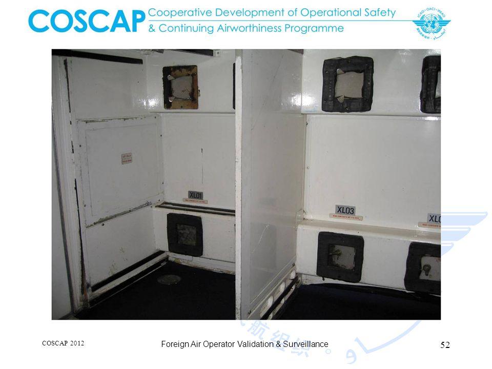 52 COSCAP 2012 Foreign Air Operator Validation & Surveillance