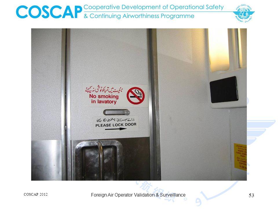 53 COSCAP 2012 Foreign Air Operator Validation & Surveillance