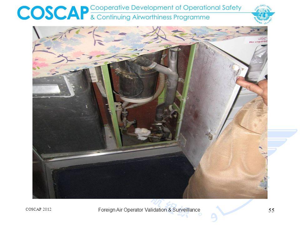 55 COSCAP 2012 Foreign Air Operator Validation & Surveillance