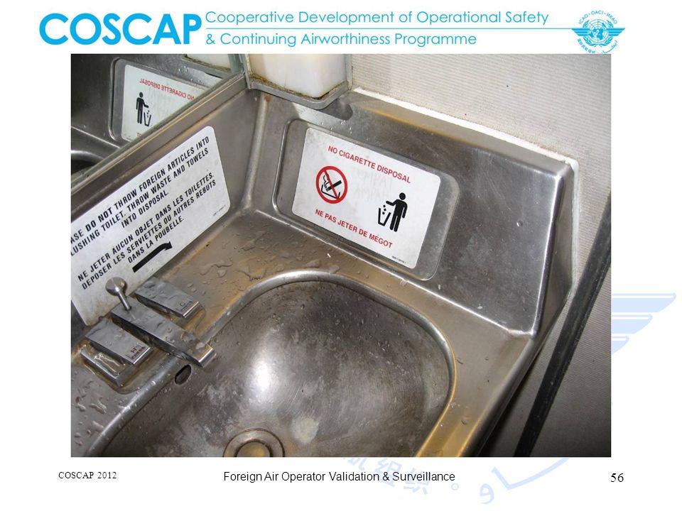 56 COSCAP 2012 Foreign Air Operator Validation & Surveillance