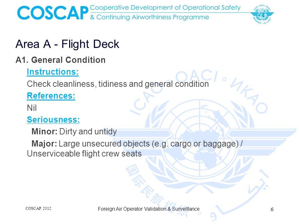 6 Area A - Flight Deck Foreign Air Operator Validation & Surveillance A1.