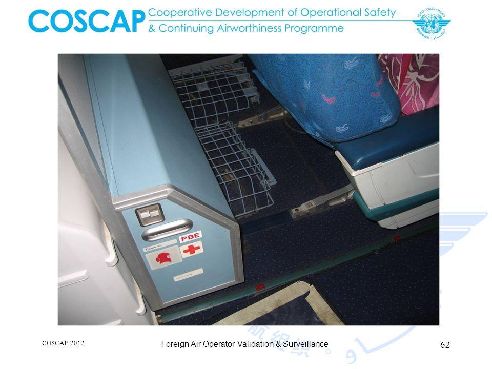 62 COSCAP 2012 Foreign Air Operator Validation & Surveillance